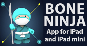 Bone Ninja App for iPad and iPad mini